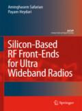 Aminghasem Safarian and Payam Heydari, Silicon-Based RF Front-Ends for Ultra Wideband Radios
